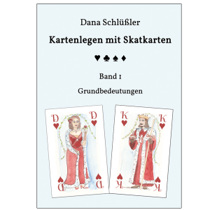 Kartenlegen mit Skatkarten Band I